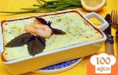 Фото рецепта: «Рыбная запеканка с креветками и зеленью.»